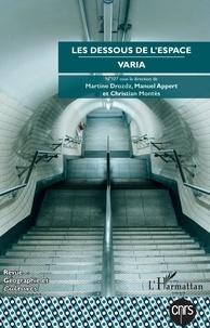 Martine Drozdz et Manuel Appert - Géographie et Cultures N° 107-108, hiver 20 : Les dessous de l'espace - Varia.