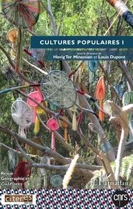 Hovig Ter Minassian et Louis Dupont - Géographie et Cultures N° 111, automne 2019 : Cultures populaires - Volume 1.