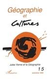 L'Harmattan - Géographie et Cultures N° 15, Automne 1995 : Jules Verne et la géographie.