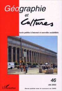 Jeffrey Boase et Wenhong Chen - Géographie et Cultures N° 46 Eté 2003 : Accès publics à Internet et nouvelles sociabilités.