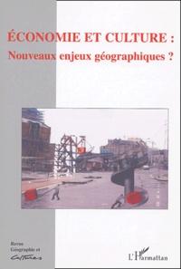 Isabelle Géneau de Lamarlière et Louis Dupont - Géographie et Cultures N° 49, Printemps 200 : Economie et culture : nouveaux enjeux géographiques ?.