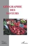 Louis Dupont et Gilles Fumey - Géographie et Cultures N° 50, été 2004 : Géographie des saveurs.