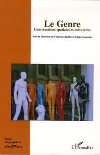 Francine Barthe et Claire Hancock - Géographie et Cultures N° 54, été 2005 : Le genre - Constructions spatiales et culturelles.