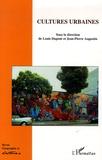 Louis Dupont et Jean-Pierre Augustin - Géographie et Cultures N° 55, 2005 : Cultures urbaines.