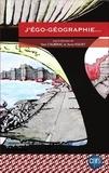 Yann Calbérac et Anne Volvey - Géographie et Cultures N° 89-90, Printemps- : J'égo-géographie....