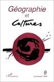 L'Harmattan - Géographie et Cultures N° 9, Printemps 1994 : .