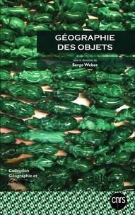 Serge Weber - Géographie et Cultures N° 91-92 : Géographie des objets.