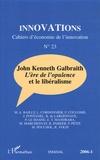 Marlyse Pouchol et Michel Marchesnay - Innovations N° 23 : John Kenneth Galbraith - L'ère de l'opulence et le libéralisme.