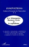 Deniz Akagül et Christophe Beaurain - Innovations N° 4/1996/2 : J.A. Schumpeter, Business cycles et le capitalisme.