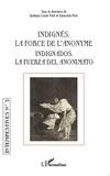 Santiago Lopez Petit et Giancarlo Pizzi - Intempestives N° 3 : Indignés - La force de l'anonyme.