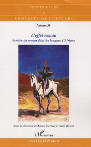 Xavier Garnier et Alain Ricard - Itinéraires et contacts de cultures N° 38/2006 : L'effet roman - Arrivée du roman dans les langues d'Afrique.