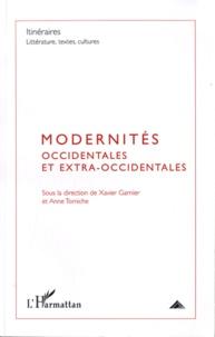 Xavier Garnier et Anne Tomiche - Itinéraires, littérature, textes, cultures N° 3, 2009 : Modernités occidentales et extra-occidentales.