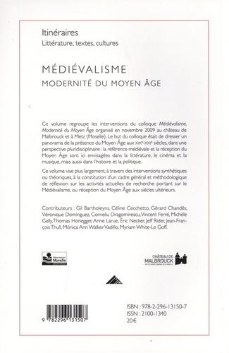 Itinéraires, littérature, textes, cultures N° 3/2010 Médiévalisme. Modernité du Moyen Age