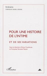 Anne Coudreuse et Françoise Simonet-Tenant - Itinéraires, littérature, textes, cultures N° 4, Décembre 2009 : Pour une histoire de l'intime et de ses variations.