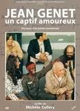 Video Label - Jean Genet, un captif amoureux. 1 DVD