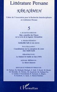 Charles Henri de Fouchécour - Kâr-Nâmeh N° 5, 1999 : .