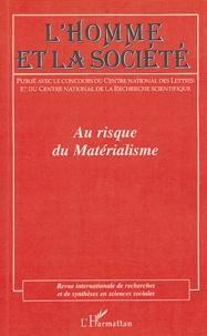 Michel Kail et Roland Lew - L'Homme et la Société N° 150/151, 2003-200 : Au risque du matérialisme.