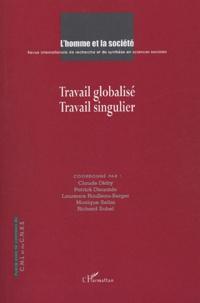 Monique Sélim et Richard Sobel - L'Homme et la Société N° 152-153, 2004/2-3 : Travail globalisé - Travail singulier.