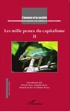 Olivier Dard et Claude Didry - L'Homme et la Société N° 195-196, 2015/1-2 : Les mille peaux du capitalisme - Tome 2.