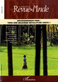 François Gautier et Denis Pryen - La nouvelle Revue de l'Inde N° 7 : Environnement-Inde : vers une deuxième révolution verte ?.