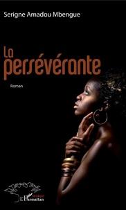 L'Harmattan - La persévérante.