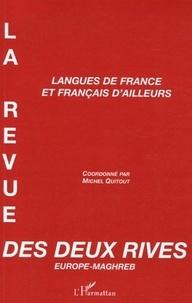 Michel Quitout - La revue des deux rives N° 4 : Langues de Fance et français d'ailleurs.