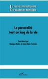 Monique Robin et Anne-Marie Fontaine - La revue internationale de l'éducation familiale N° 33, 2013 : La parentalité tout au long de la vie.