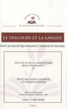 Laura Calabrese et Laurence Rosier - Le discours et la langue N° 1.2/2009-2010 : Ceci est-il de la linguistique belge (française) ? - Tome 1.