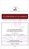 Juan-Manuel López Muñoz et Sophie Marnette - Le discours et la langue N° 7.1/2015 : Le discours rapporté : une question de genre ?.