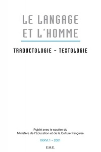 Bernard Thiry et Henri Van Lier - Le Langage et l'Homme Volume 36 N° 1, 2001 : Traductologie, textologie.
