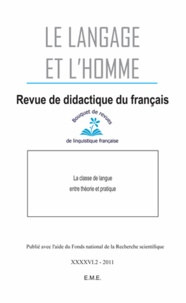 Fatima Chnane-Davin - Le Langage et l'Homme Volume 46 N° 2, 2011 : La classe de langue entre théorie et pratique.