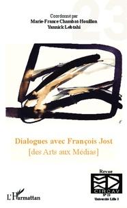 Marie-France Chambat-Houillon et Yannick Lebtahi - Les cahiers du CIRCAV N° 23 : Dialogues avec Francois Jost - Des Arts aux Médias.