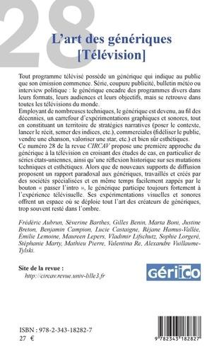 Les cahiers du CIRCAV N° 28 L'art des génériques. Télévision