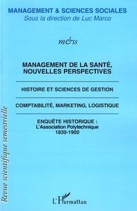 Luc Marco - Management & sciences sociales N° 3/2007 : Management de la santé, nouvelles perspectives.