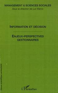 Luc Marco - Management & sciences sociales N° 5 : Information et décisions : enjeux et perspectives pour les sciences sociales.