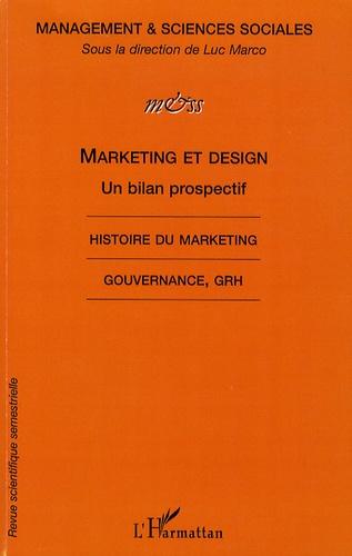 Luc Marco - Management & sciences sociales N° 6 - 2009 : Marketing et design - Un bilan prospectif.