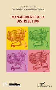 Camal Gallouj et Marie-Hélène Vigliano - Marché et Organisations N° 15 : Management de la distribution.
