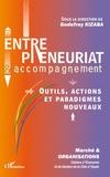 Godefroy Kizaba et Robert Paturel - Marché et Organisations N° 6/2008 : Entrepreneuriat et accompagnement - Outils, actions et paradigmes nouveaux.