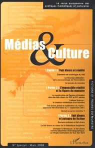 Jean-Pierre Esquenazi et Elisabeth Cossalter - Médias & Culture N° Spécial Mars 2008 : Fictions et figures du monstre.