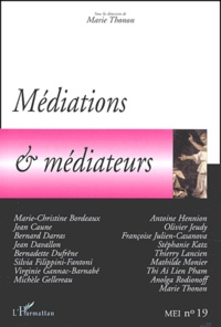 Marie Thonon et Jean Davallon - MEI N° 19 : Médiations & médiateurs.