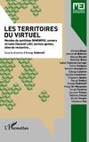 Anolga Rodionoff - MEI N° 37 : Les territoires du virtuel - Mondes de synthèse (MMORPG), univers virtuels (Second Life), serious games, sites de rencontre....