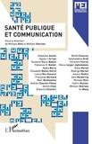 Michael Rinn et William Sherlaw - MEI N°44-45 : Santé publique et communication.