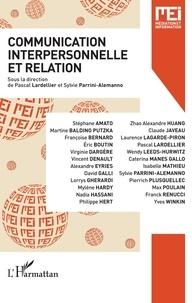 Pascal Lardellier et Sylvie Parrini-Alemanno - MEI N° 48 : Communication interpersonnelle et relation.