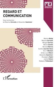 Maxime Cervulle et Alexandra Saemmer - MEI N° 49 : Regard et communication.