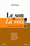 Marie Thonon et  Collectif - MEI N° 8 : LE SON ET LA VOIX - Entretien avec Michel Chion.
