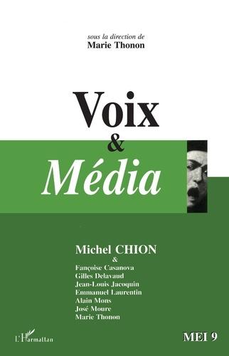 Michel Chion - MEI N° 9 : VOIX ET MEDIA.