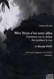 Maudy Piot - Mes yeux s'en sont allés - Variations sur le thème des perdants de la vue. 5 CD audio