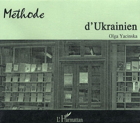Olga Yacinska - Méthode d'ukrainien - CD audio.