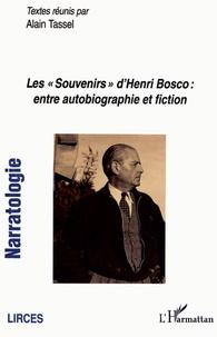 """Alain Tassel - Narratologie N° 11 : Les """"Souvenirs"""" d'Henri Bosco : entre autobiographie et fiction."""