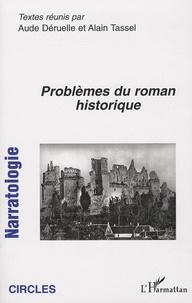 Aude Déruelle et Alain Tassel - Narratologie N° 7 : Problème du roman historique.